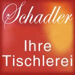 Tischler Schadler Gesellschaft m.b.H.
